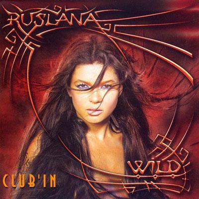 CD диск. Руслана (Ruslana) - Club in