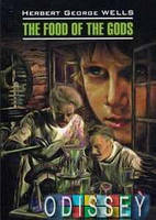 Пища богов = The food of the gods: книга для чтения на английском языке. Уэллс Г.Дж. Каро