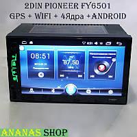 "2din Автомагнитола Pioneer FY6501 Android 7"" IPS 4 Ядра, GPS, WiFi"