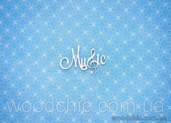 """Чипборд Напис """"Music"""""""