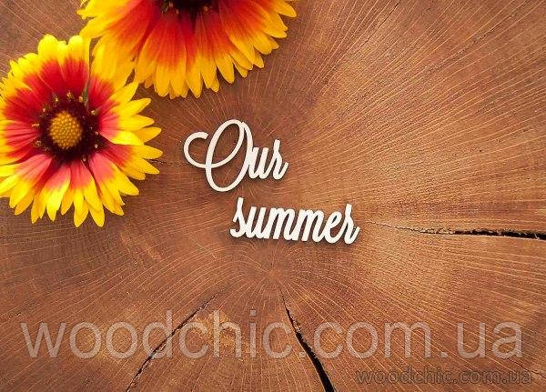 """Чипборд """"Our summer"""" 2"""