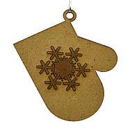 Дерев'яна новорічна іграшка заготівля з ДВП. Рукавиця
