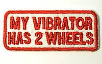 Нашивка патч MY VIBRATOR HAS 2 WHEELS