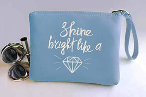 "Косметичка с вышивкой ""Shine bright like a Diamond"" №03 цвет на выбор"