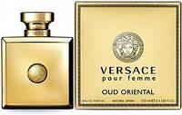 Женский парфюм Versace Pour Femme Oud Oriental (Версаче пур Фем Оуд Ориентал)