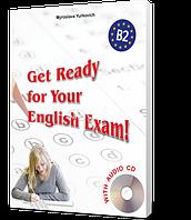 ЗНО 2018   Англійська мова. Get Ready for Your English Exam! -Level B2   Юркович   Лібра-Терра