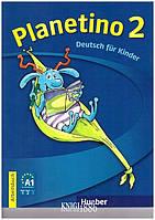 Рабочая тетрадь «Planetino», уровень 2, Kopp Gabriele | Hueber