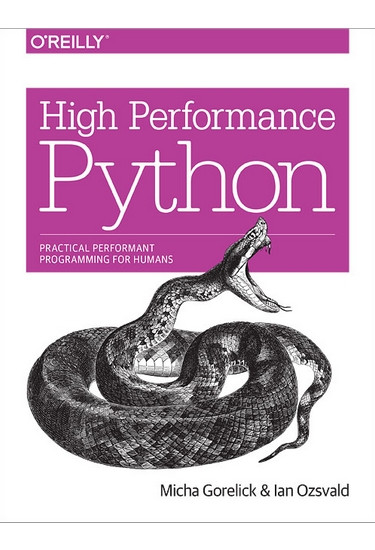 High Performance Python. Practical Performant Programming for Humans