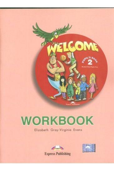 Welcome 2 Workbook