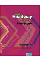 New Headway Video Elementary Teacher's Book
