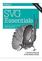 SVG Essentials Producing Scalable Vector Graphics with XML
