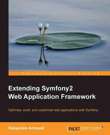 Extending Symfony2 Web Application Framework
