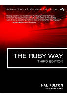 Ruby Way, The: Solutions and Techniques in Ruby Programming, 3rd Edition
