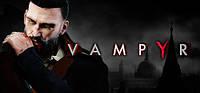 Лучше для Vampyr не дополнения, а продолжение саги! Подробнее а планах проекта.