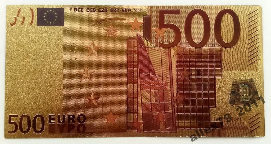 Золотая банкнота 500 Евро Euro