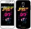 "Чехол на Samsung Galaxy S4 mini Just Do It ""2725c-32-532"""