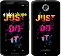 """Чехол на Motorola Nexus 6 Just Do It """"2725c-67-532"""""""