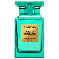 Tom Ford Sole Di Positano edt 100 ml. uni лицензия Тестер