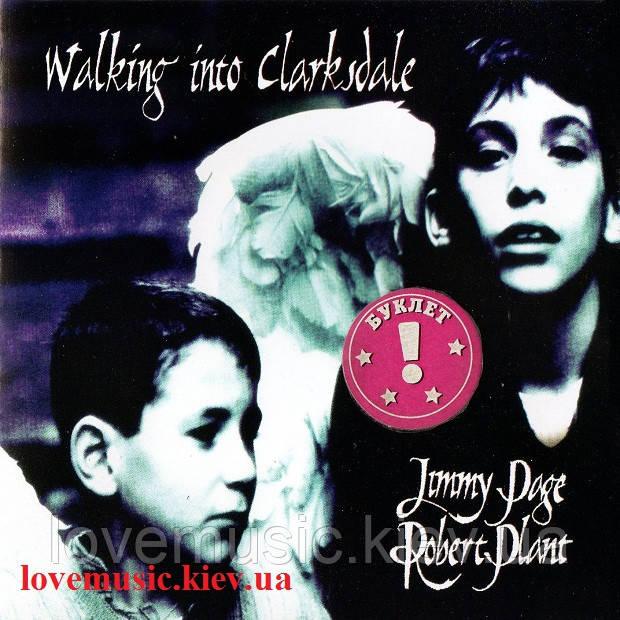 Музичний сд диск JIMMY PAGE & ROBERT PLANT Walking into clarksdale (1998) (audio cd