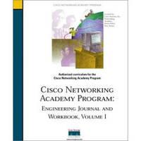 Lorenz J. Cisco Networking Acadamy Program: Engineering Journal and Workbook, Vol.1