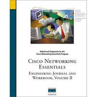Cisco Networking Essentials: Engineering Journal and Workbook, Vol.2