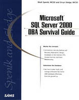 Spenik Mark SQL Server 2000 DBA Survival Guide +CD