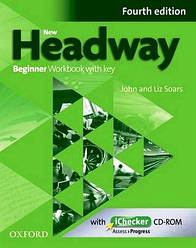 New Headway 4th Ed Beginner: Workbook with Key and iChecker CD (рабочая тетрадь)