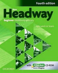 New Headway 4th Ed Beginner: Workbook with Key & iChecker CD (рабочая тетрадь)
