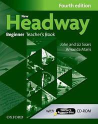 New Headway 4th Ed Beginner: Teacher's Book and Resource Disk (книга учителя)