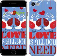 "Чехол на iPhone 7 Love is all you need ""3462c-336-2911"""