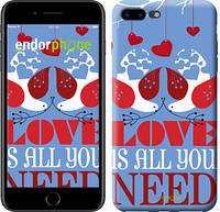 "Чехол на iPhone 7 Plus Love is all you need ""3462c-337-2911"""