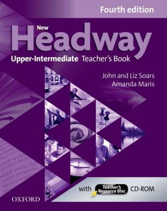 New Headway 4th Ed Upper-Intermediate Teacher's Book with CD-ROM (книга учителя)
