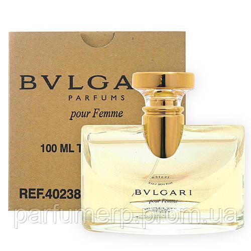 Bvlgari Pour Femme (100мл), Женская Туалетная вода Тестер - Оригинал!