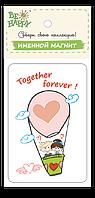 """Магнит на холодильник: """"Together Forever"""""""