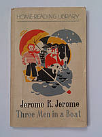 "Jerome K. Jerome ""Three men in a boat to say nothing of the dog"" 1976 год, фото 1"