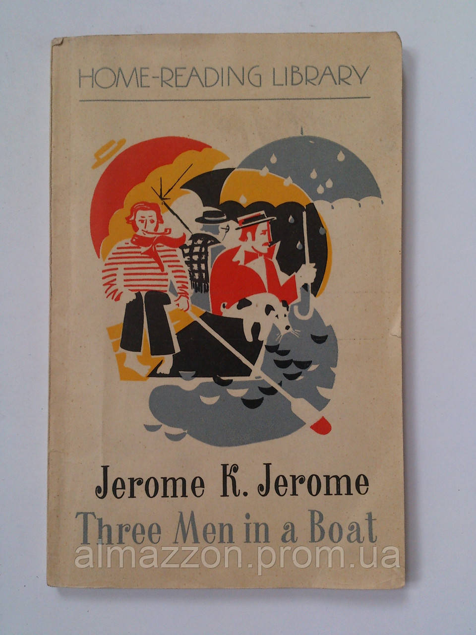 """Jerome K. Jerome """"Three men in a boat to say nothing of the dog"""" 1976 год, фото 1"""