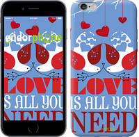 "Чехол на iPhone 6s Plus Love is all you need ""3462c-91-8079"""