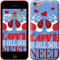 "Чехол на iPhone 5c Love is all you need ""3462c-23-8079"""