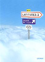 Latitudes 2 Livre de l'eleve + Audio CD. A2-B1