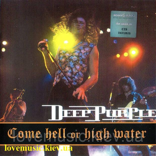 Музичний сд диск DEEP PURPLE Come hell or high water (1994) (audio cd)