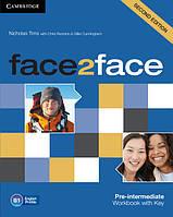 Face2face 2nd Edition Pre-Intermediate WB + key