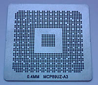 Трафарет BGA MCP89UZ-A3, шар 0,4 мм