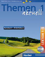Themen aktuell 1. Kursbuch + arbeitsbuch. Lektion 1-5, Hueber
