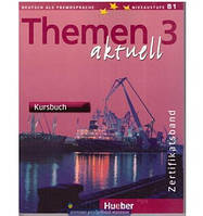 Themen aktuell 3. Kursbuch+arbeitsbuch. Hueber