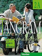 Tangram - Deutsch als Fremdsprache. 2A. Kursbuch und Arbeitsbuch