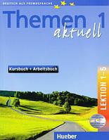 Themen aktuell 1 Kursbuch und Arbeitsbuch mit integrierter Audio-CD – Lektion 1–5
