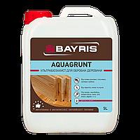 Ультрабиозащита «Aquagrunt» для древесины Байрис